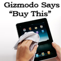 Gizmodo Says : But This