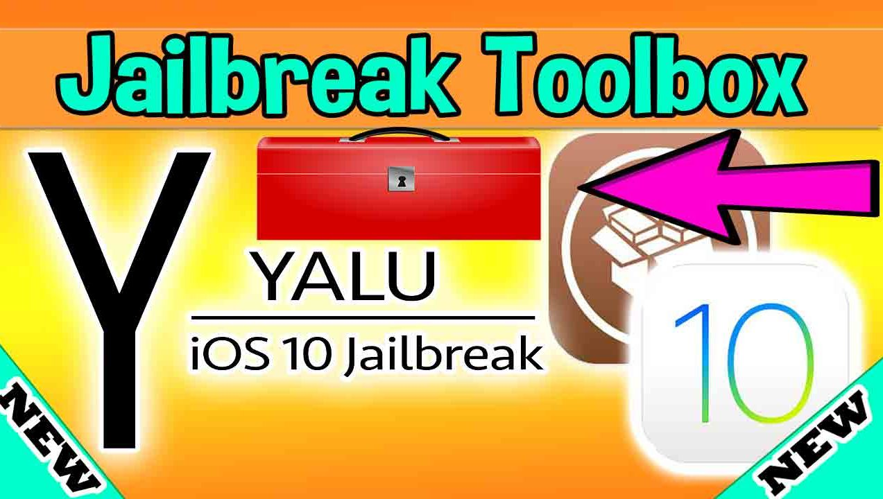The Jailbreakers Toolbox iOS 10 – 10.2 Yalu Jailbreak 2017