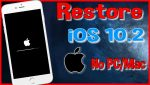 How to Remove Cydia/UnJailbreak iOS 10 – 10.2 | Restore iOS 10.2 without Updating